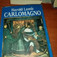 Livros em segunda mão: CARLOMAGNO. HAROLD LAMB. NARRATIVAS. EDHASA. EST23B1. Lote 243457515