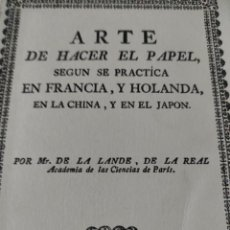 Libros de segunda mano: EL ARTE DE HACER EL PAPEL. Lote 243518975