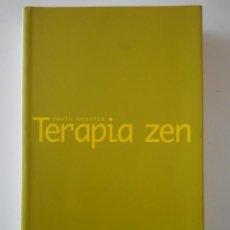 Libros de segunda mano: TERAPIA ZEN. DAVID BRAZTER. UN ENFOQUE BUDISTA DE LA PSICOTERAPIA. OBERON, 2003. RUSTICA CON SOLAPA.. Lote 243532485