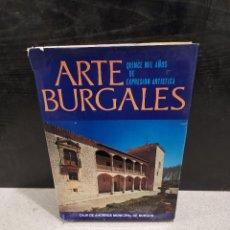 Libros de segunda mano: ARTE BURGALES...QUINCE MIL AÑOS DE EXPRESIÓN ARTISTICA....1976.... Lote 243537640