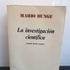 Libros de segunda mano: LA INVESTIGACIÓN CIENTÍFICA. MARIO BUNGE. ARIEL MÉTODOS.. Lote 243585080