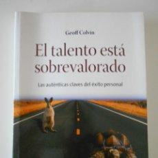 Livros em segunda mão: EL TALENTO ESTÁ SOBREVALORADO. LAS AUTENTICAS CLAVES DEL EXITO PERSONAL. GEOFF COLVIN. GESTION 2000,. Lote 243604990