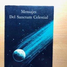 Libros de segunda mano: MENSAJES DEL SANCTUM CELESTIAL . RAYMOND BERNARD. AMORC. ORDEN ROSACRUZ. Lote 243636505