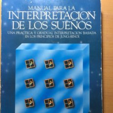 Libros de segunda mano: MANUAL PARA LA INTERPRETACIÓN DE LOS SUEÑOS. STREPHON KAPLAN WILLIAMS. EDITORIAL EDAF. DESCATALOGADO. Lote 243638585