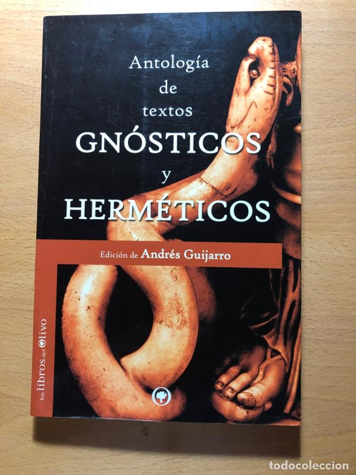ANTOLOGÍA DE LOS TEXTOS GNÓSTICOS Y HERMÉTICOS. ANDRÉS GUIJARRO(ED.). PITÁGORAS. PLOTINO ETC. (Libros de Segunda Mano - Parapsicología y Esoterismo - Otros)