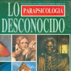 Libros de segunda mano: NUMULITE * PARAPSICOLOGIA LO DESCONOCIDO GRAN ENCICLOPEDIA GRAFICA FERNANDO JIMENEZ VOL I T12. Lote 243702360
