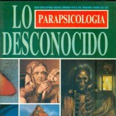 Libros de segunda mano: NUMULITE * PARAPSICOLOGIA LO DESCONOCIDO GRAN ENCICLOPEDIA GRAFICA FERNANDO JIMENEZ VOL II T12. Lote 243702745