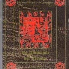 Libros de segunda mano: MEMORIAS SECRETAS MAISTRE MICHEL DE NOSTREDAME /LA FLOTACIÓN DEL TIEMPO 1993. Lote 243768630