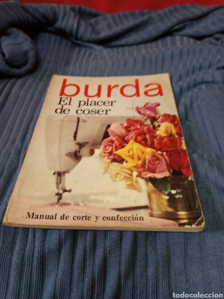 MUY INTERESANTE LIBRO BURDA EL PLACER DE COSER .EN ESPAÑOL. (Libros de Segunda Mano - Ciencias, Manuales y Oficios - Otros)