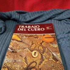 Libros de segunda mano: MUY INTERESANTE LIBRO TRABAJO DEL CUERO.EN ESPAÑOL. Lote 243788345