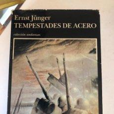 Libros de segunda mano: TEMPESTADES DE ACERO DE ERNST JÜNGER. Lote 243794715