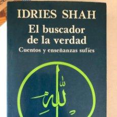 Libros de segunda mano: EL BUSCADOR DE LA VERDAD - IDRIES SHAH. Lote 243798930