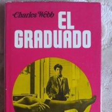 Libros de segunda mano: CHARLES WEBB - EL GRADUADO, 1969 - EDICIONES PICAZO. Lote 243830975