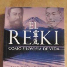 Libros de segunda mano: ** EL REIKI COMO FILOSOFIA DE VIDA, ** - DE JOHNNY CARLI .2017. CON FIRMA ?.. Lote 243835830
