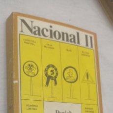 Libros de segunda mano: NACIONAL II AUTOR: JAUME PERICH.PRÓLOGO DE MANUEL IBÁÑEZ. Lote 243878075