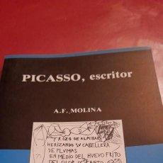 Libros de segunda mano: ANTONIO FERNÁNDEZ MOLINA , PICASSO ESCRITOR. .PRIMERA EDICIÓN.. Lote 243878480