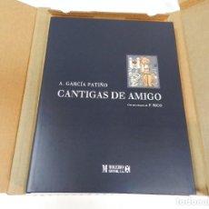 Libros de segunda mano: CANTIGAS DE AMIGO ANTONIO GARCÍA PATIÑO FRANCISCO RICO, GEMA VALLÍN EDITORIAL MOLEIRO NO FACSIMIL. Lote 243880130
