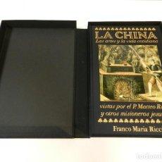 Libros de segunda mano: LA CHINA: LAS ARTES Y LA VIDA COTIDIANA SIGNOS DEL HOMBRE FRANCO MARIA RICCI FMR 1989 TEXTO ESPAÑOL. Lote 243883200