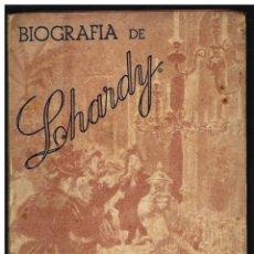Libros de segunda mano: BIOGRAFÍA DE LHARDY - JULIA MELIDA - 1947. Lote 243883650