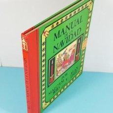 Libros de segunda mano: MANUAL DE NAVIDAD, MALCOLM BRID Y ALAN DART, ANAYA 1986 TAPA DURA 96 PAG, CON FACTURA DE COMPRA. Lote 243896640