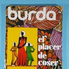 Libros de segunda mano: BURDA EL PLACER DE COSER, MANUAL DE CORTE Y CONFECCION, EDICIONES STOCK 1975, 132 PAG 24 X 18 CM. Lote 243900455