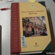 Libros de segunda mano: INSTITUT D´ESTUDIS BALEARICS 49 DRET CULTURA I SOCIETAT CONSELLERIA DE CULTURA, EDUCACIO I. Lote 243911120