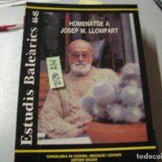 Libros de segunda mano: INSTITUT D´ESTUDIS BALEARICS 44 45 HOMENATGE A JOSEP M LLOMPART CONSELLERIA DE CULTURA, ED. Lote 243911205