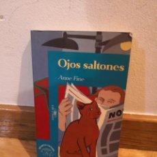 Libros de segunda mano: OJOS SALTONES ANNE FINE. Lote 243911560