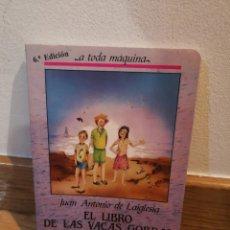 Libros de segunda mano: EL LIBRO DE LAS VACAS GORDAS JUAN ANTONIO DE LAIGLESIA. Lote 243911665