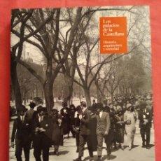 Livros em segunda mão: LOS PALACIOS DE LA CASTELLANA, HISTORIA, ARQUITECTURA Y SOCIEDAD,IGNACIO GONZÁLEZ-VARAS,ENVÍO GRATIS. Lote 243911680