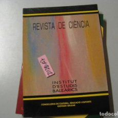Libros de segunda mano: INSTITUT D´ESTUDIS BALEARICS 4 REVISTA DE CIÈNCIA CONSELLERIA DE CULTURA, EDUCACIO I ESPOR. Lote 243911730
