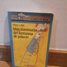 Libros de segunda mano: MIRA LOVE MÁS TRAVESURAS DEL FANTASMA DE PALACIO. Lote 243911830