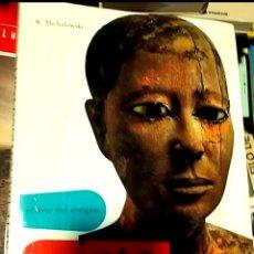 Libros de segunda mano: EL ARTE DEL ANTIGUO EGIPTO.K MICHALOWSKI. Lote 243928965