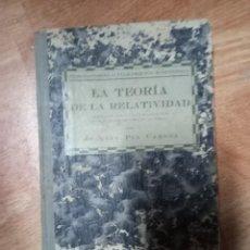 Libros de segunda mano: LA TEORÍA DE LA RELATIVIDAD JOAQUÍN PLA GERONA 1926 ALUMNO FACULTAD DE CIENCIAS. Lote 244014020