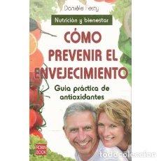 Libros de segunda mano: CÓMO PREVENIR EL ENVEJECIMIENTO - FESTY, DANIÉLE. Lote 244026095