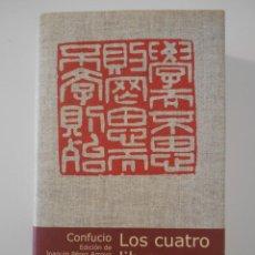 Libros de segunda mano: LOS CUATRO LIBROS. CONFUCIO. EDICION DE JOAQUIN PEREZ-ARROYO. CIRCULO DE LECTORES, 2001. TAPA DURA C. Lote 244184175