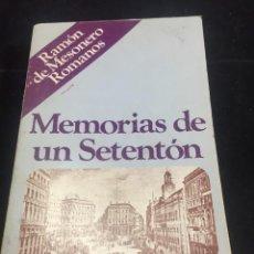 Libros de segunda mano: MEMORIAS DE UN SETENTÓN. RAMÓN DE MESONERO ROMANOS; ENRIQUE PASTOR. MADRID TEBAS, 1975. Lote 244185080