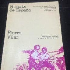 Libros de segunda mano: HISTORIA DE ESPAÑA; PIERRE VILAR. EDITORIAL CRÍTICA 1978. Lote 244185925