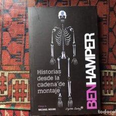 Libros de segunda mano: HISTORIAS DESDE LA CADENA DE MONTAJE. BEN HAMPER . COMO NUEVO. Lote 244203920