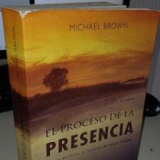 Libros de segunda mano: EL PODER DE LA PRESENCIA EL PODER DEL AHORA Y LA CONCIENCIA DEL INSTANTE PRESENTE - BROWN, M.. Lote 244337405