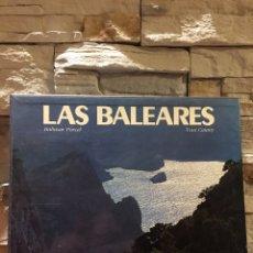 Libros de segunda mano: LAS BALEARES - BALTASAR PORCEL & TONI CATANY. Lote 244442175