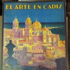 Libros de segunda mano: EL ARTE EN CÁDIZ. CÉSAR PEMAN Y PEMARTÍN.. Lote 244443535