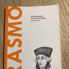Libros de segunda mano: ERASMO - EL HUMANISMO EN LA ENCRUCIJADA - JORGE LEDO -. Lote 244451360