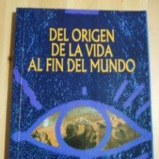 Libros de segunda mano: DEL ORIGEN DE LA VIDA AL FIN DEL MUNDO (EDICIONES UNIVERSIDAD Y CULTURA). Lote 244452905