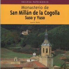 Libros de segunda mano: MONASTERIO DE SAN MILLAN DE LA COGOLLA SUSO Y YUSO. 1995. PERFECTO ESTADO. Lote 244487225