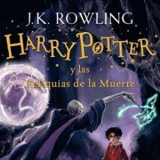 Libros de segunda mano: HARRY POTTER Y LAS RELIQUIAS DE LA MUERTE (HARRY POTTER 7). Lote 244525405