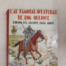 Libros de segunda mano: DE CERVANTES SAAVEDRA, MIGUEL. LAS FAMOSAS AVENTURAS DE DON QUIJOTE. Lote 244528090
