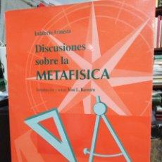 Libros de segunda mano: DISCUSIONES SOBRE LA METAFISICA-INDALECIO ARMESTO-EDITA UNIVERSIDADE DE SANTIAGO COMPOSTELA 1993,. Lote 244529815