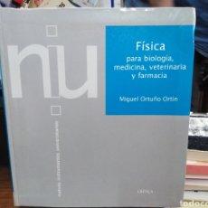Libros de segunda mano: FÍSICA PARA BIOLOGÍA,MEDICINA,VETERINARIA Y FARMACIA-MIGUEL ORTUÑO ORTIN-EDITA CRÍTICA 1996. Lote 244531115