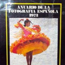 Livros em segunda mão: 1973 ANUARIO DE LA FOTOGRAFÍA ESPAÑOLA. Lote 244569635